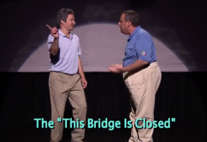 "The ""This Bridge is Closed"" maneuver"