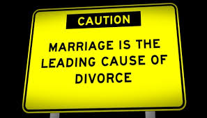 Marriage is the leading cause of divorce sign - 7-1-15